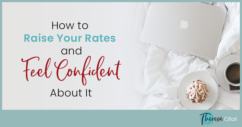 How-to-Raise-Your-Rates-and-Feel-Confident-About-It
